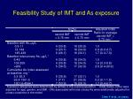 feasibility study of imt and as exposure