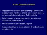 future directions of heals
