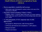 health effects of arsenic longitudinal study heals