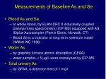 measurements of baseline as and se