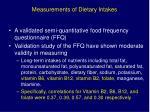 measurements of dietary intakes