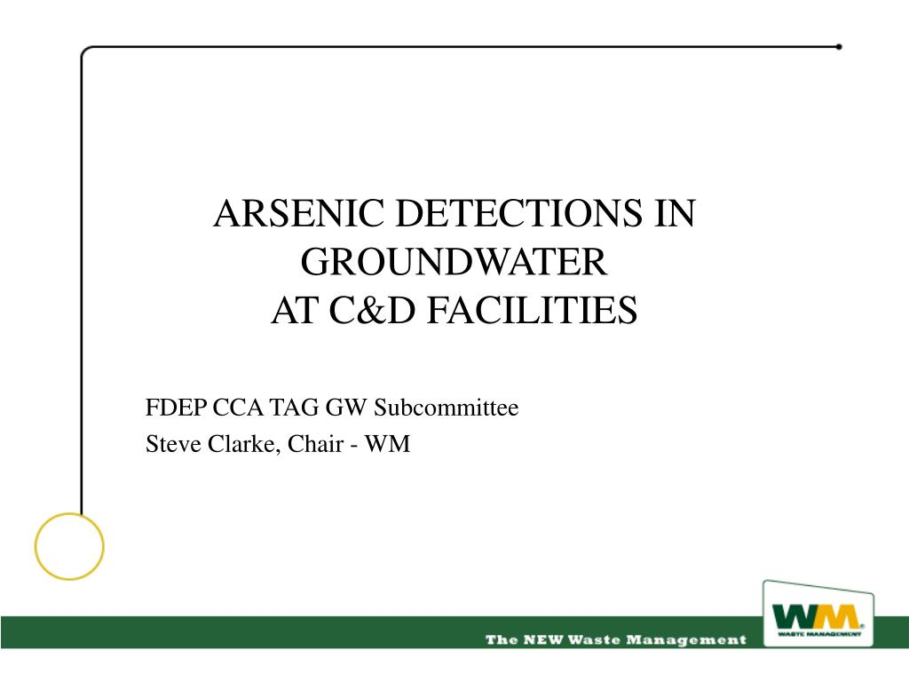 arsenic detections in groundwater at c d facilities l.