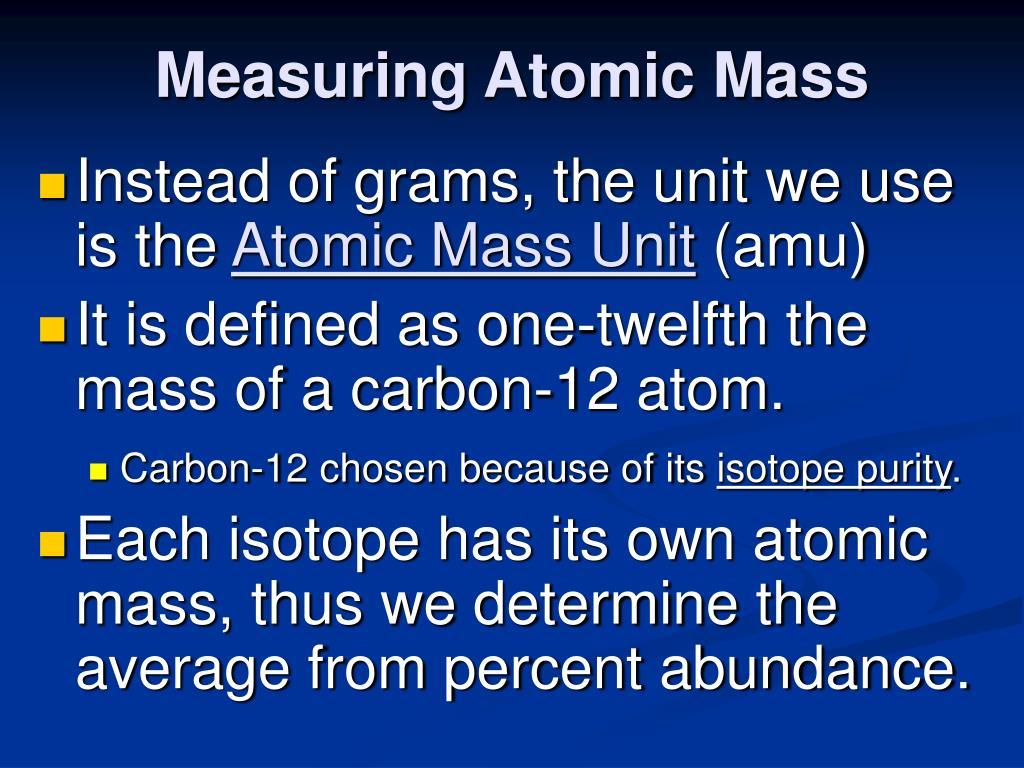 Measuring Atomic Mass