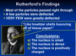 rutherford s findings
