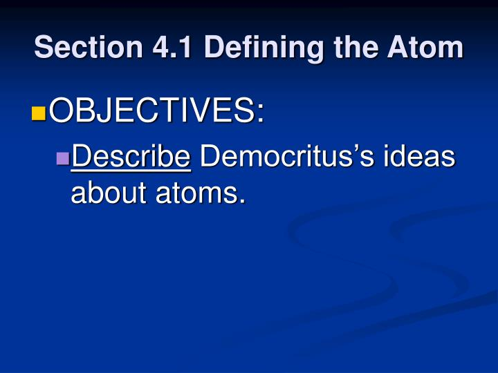 Section 4 1 defining the atom