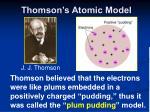thomson s atomic model