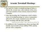 arsenic townhall meetings