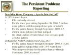 the persistent problem reporting