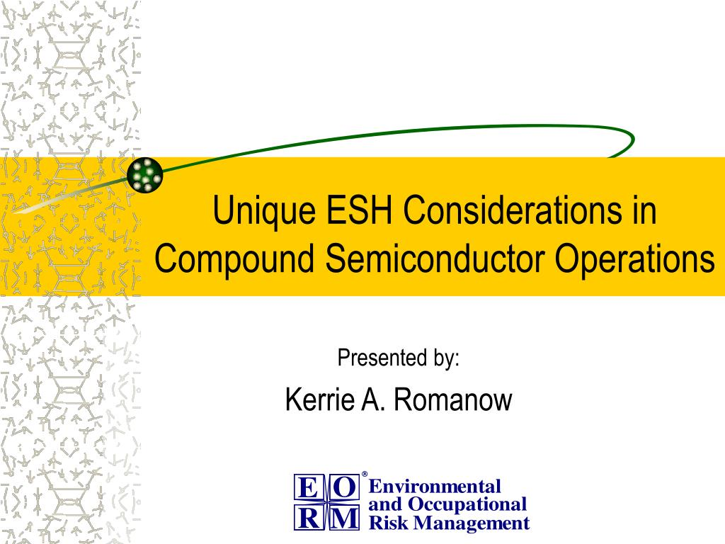unique esh considerations in compound semiconductor operations l.