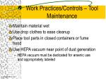 work practices controls tool maintenance