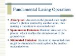 fundamental lasing operation