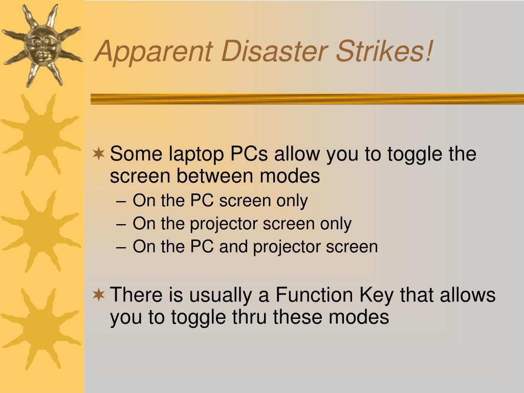 Apparent Disaster Strikes!
