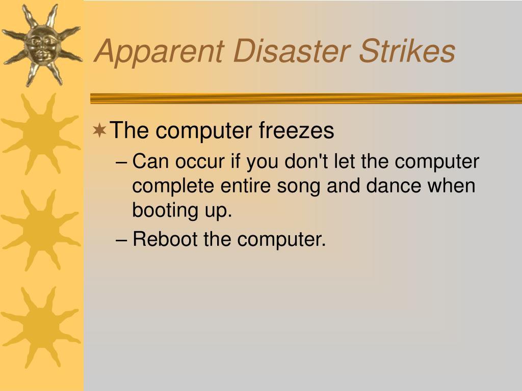 Apparent Disaster Strikes