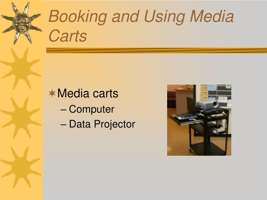 Booking and Using Media Carts