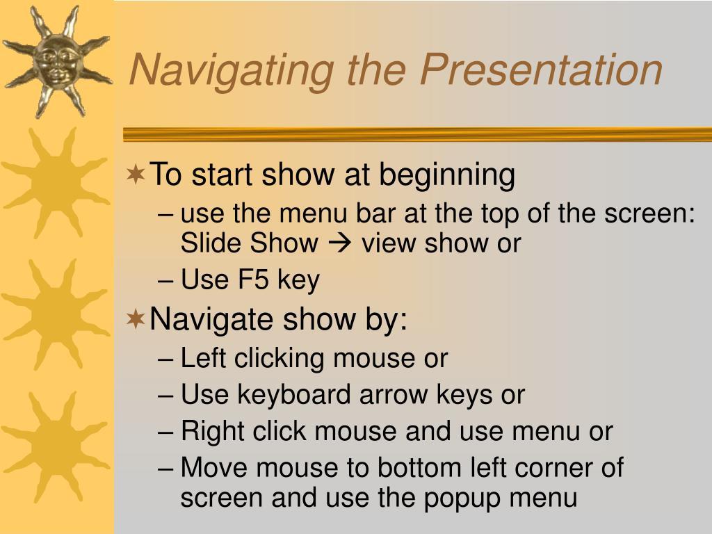 Navigating the Presentation