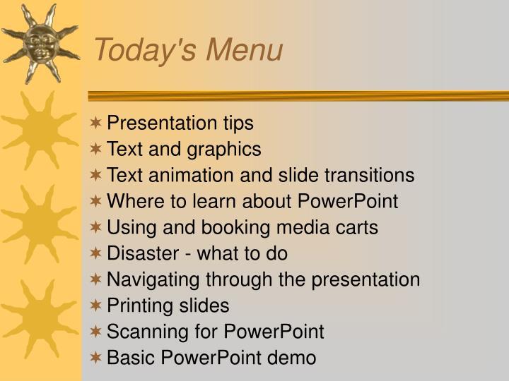Today s menu