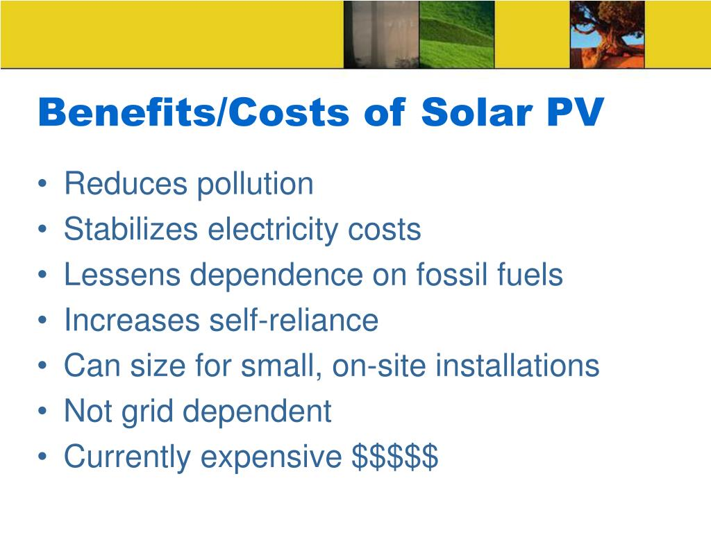Benefits/Costs of Solar PV