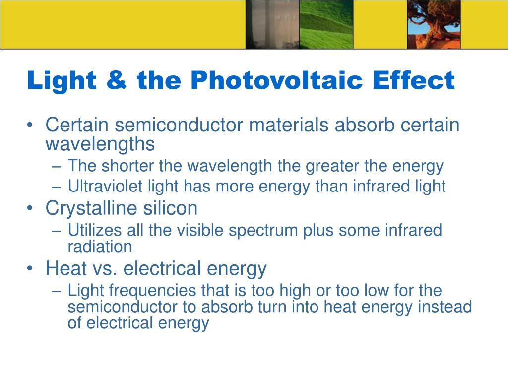 Light & the Photovoltaic Effect