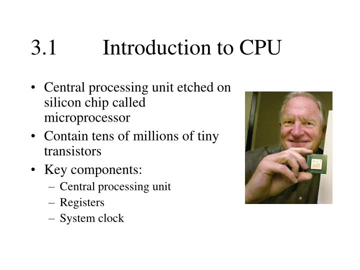 3 1 introduction to cpu