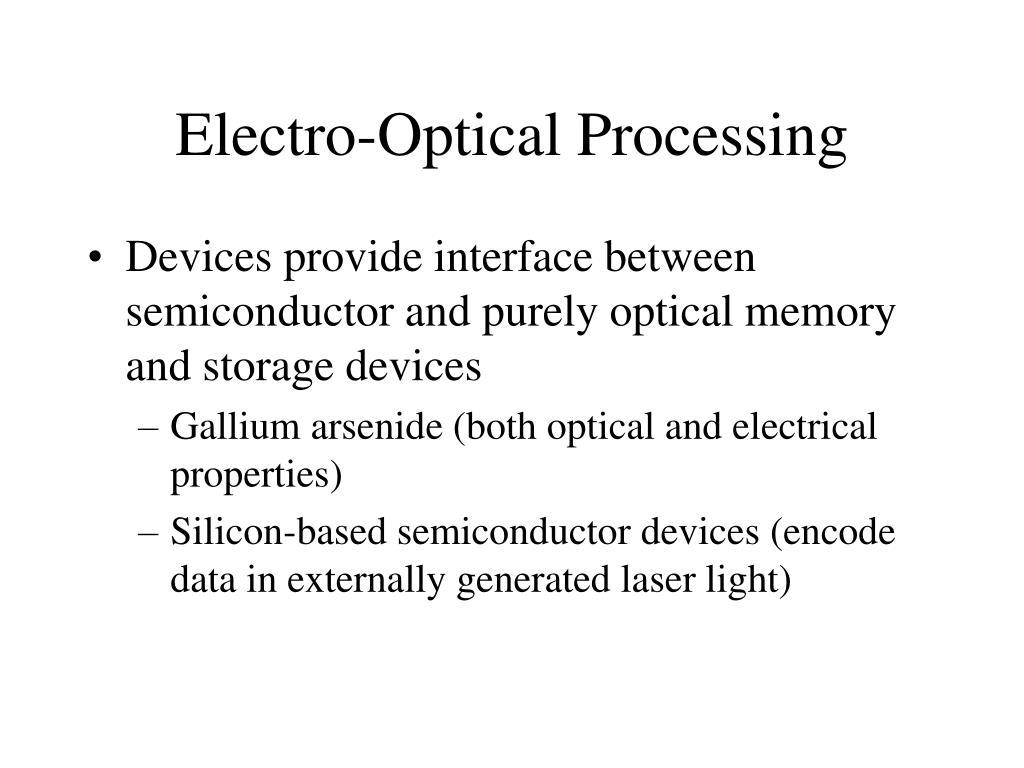 Electro-Optical Processing