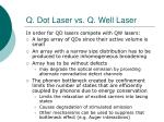 q dot laser vs q well laser