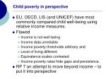 child poverty in perspective
