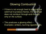 glowing combustion