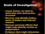 goals of investigation68