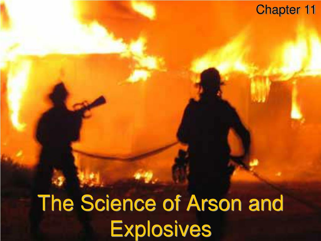 the science of arson and explosives l.