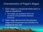 characteristics of piaget s stages