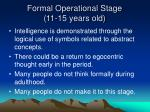 formal operational stage 11 15 years old