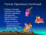 formal operations continued