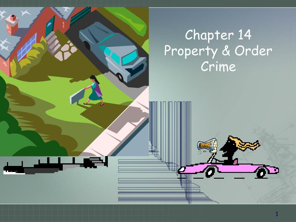 chapter 14 property order crime l.