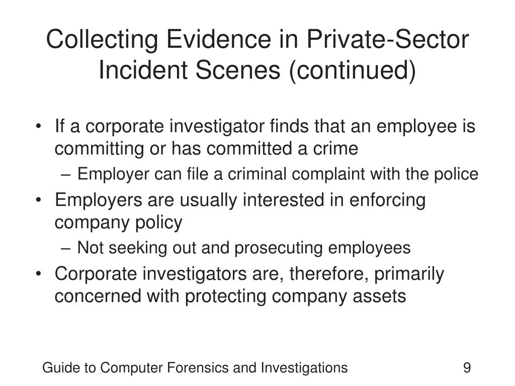 Collecting Evidence in Private-Sector Incident Scenes (continued)