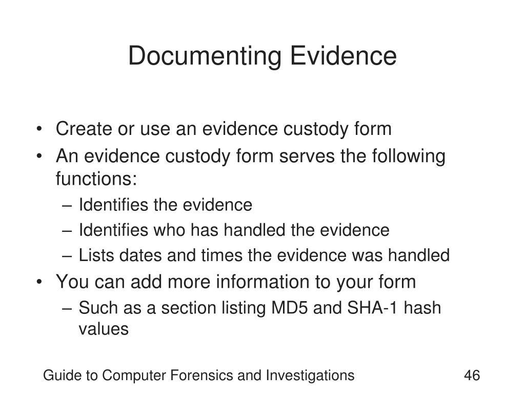 Documenting Evidence