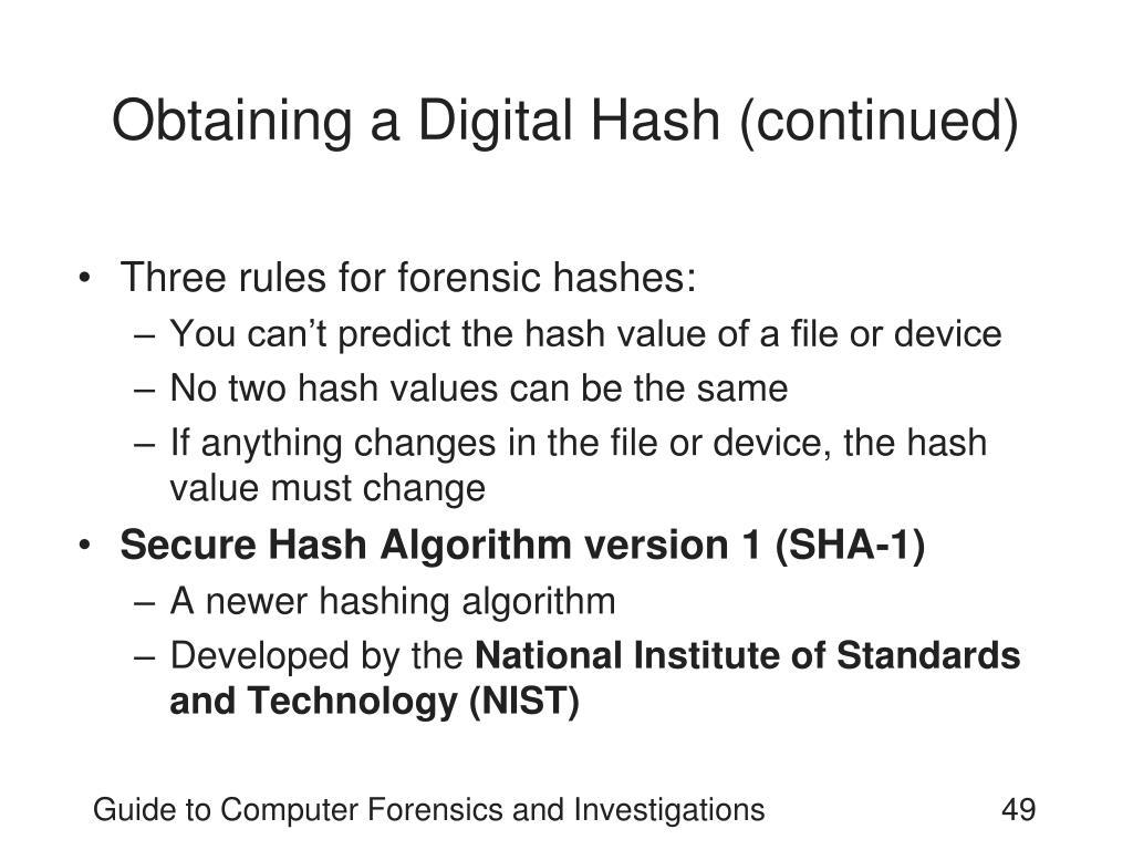 Obtaining a Digital Hash (continued)