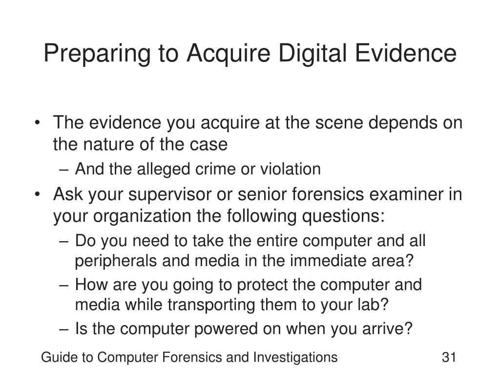 Preparing to Acquire Digital Evidence