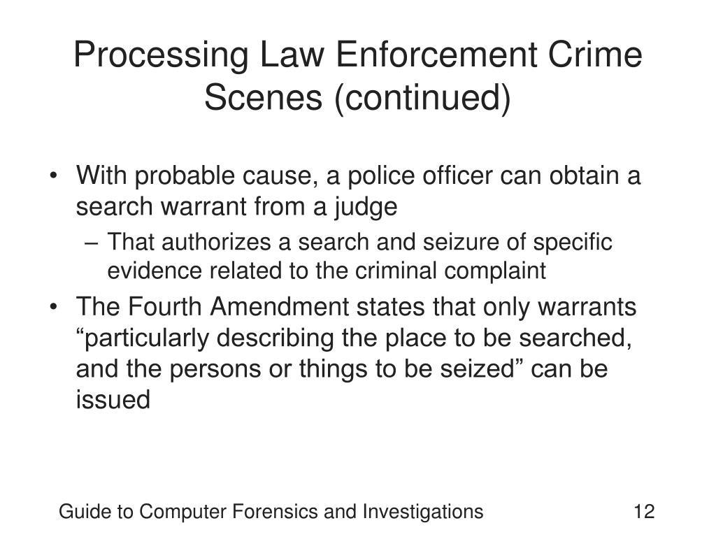 Processing Law Enforcement Crime Scenes (continued)