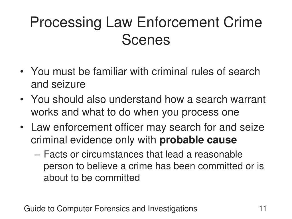 Processing Law Enforcement Crime Scenes