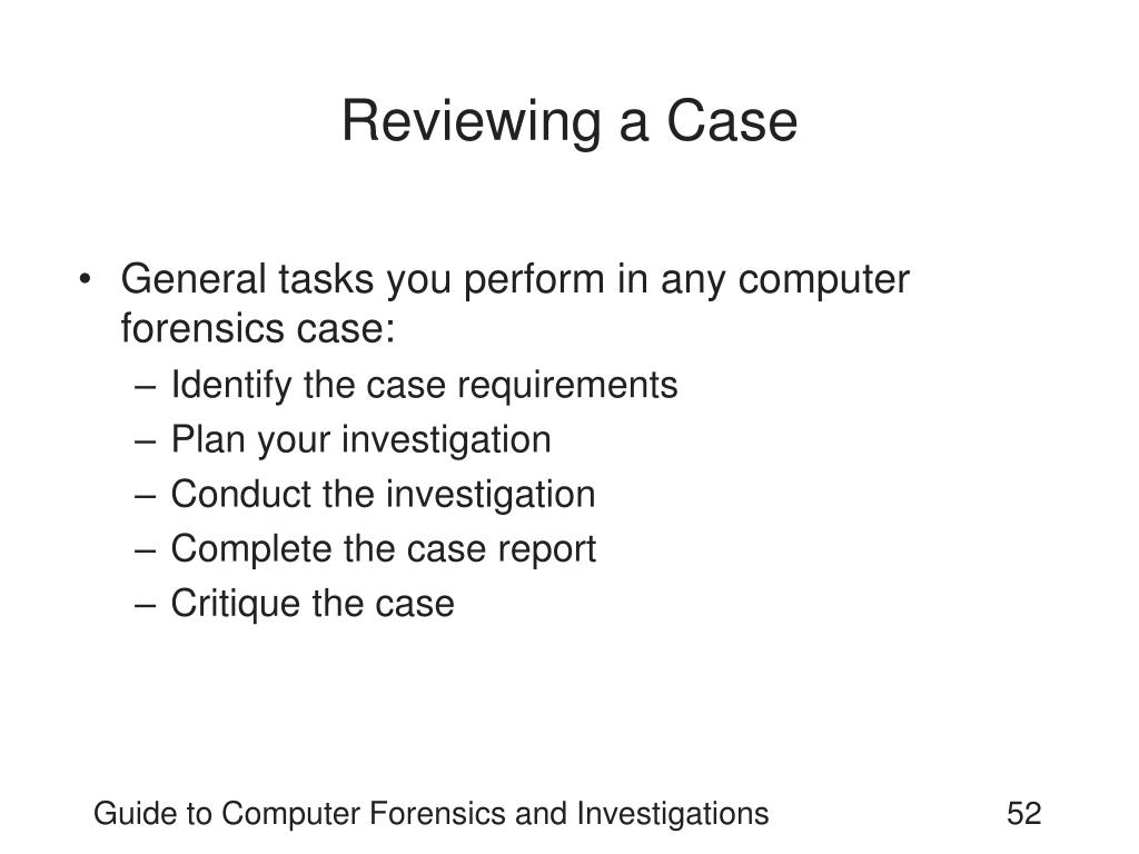 Reviewing a Case