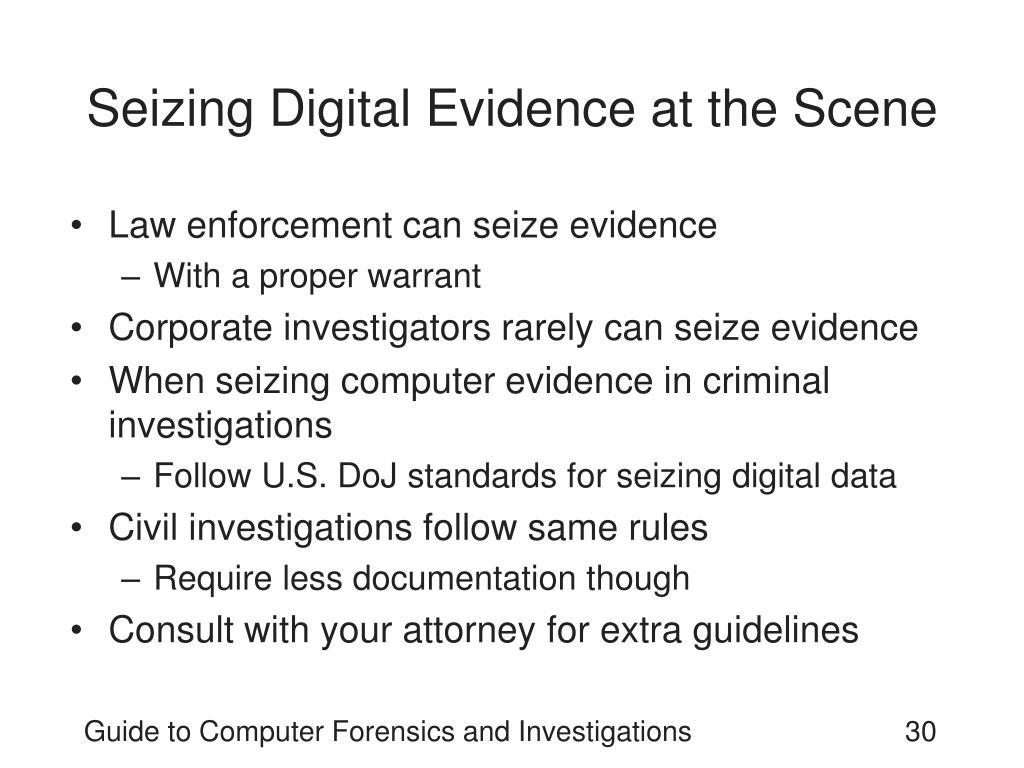 Seizing Digital Evidence at the Scene