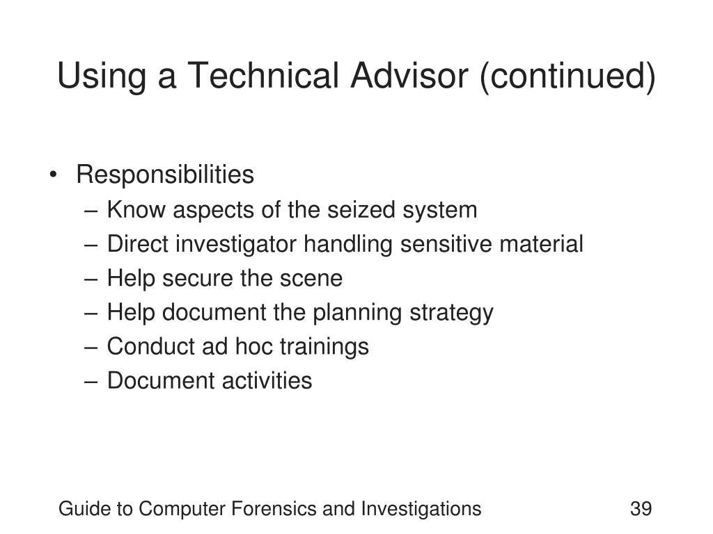 Using a Technical Advisor (continued)