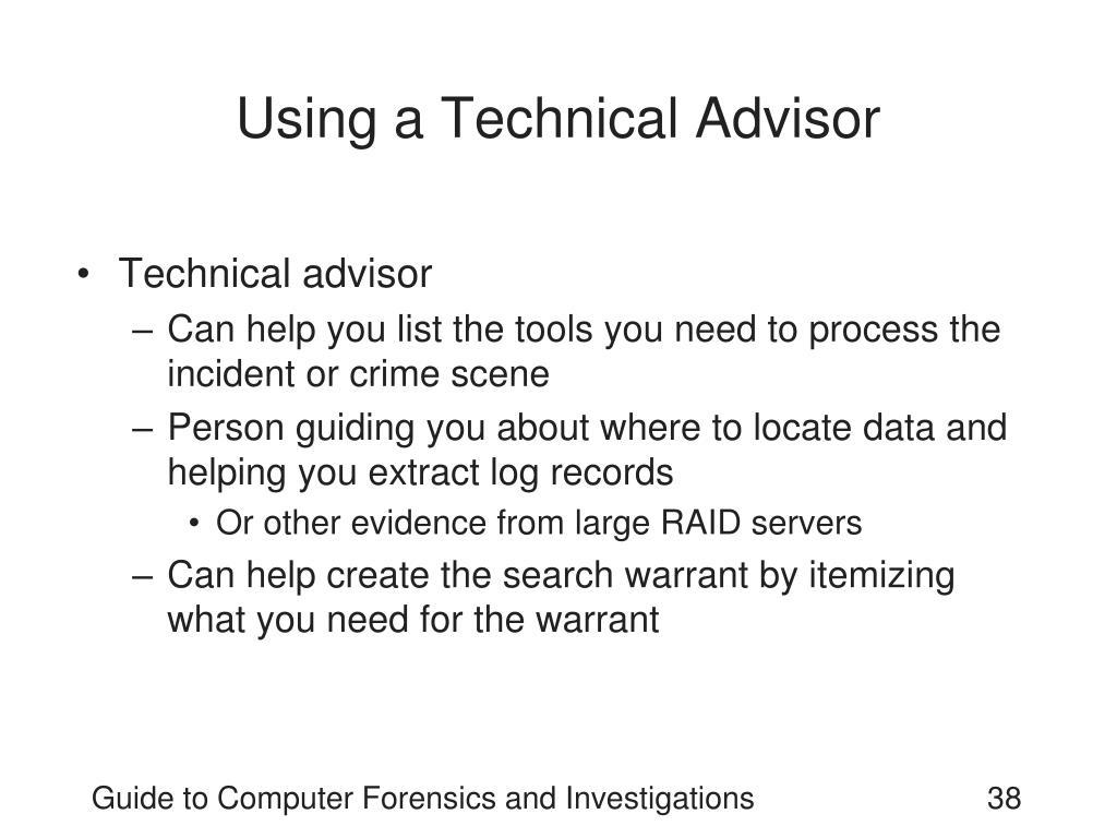 Using a Technical Advisor