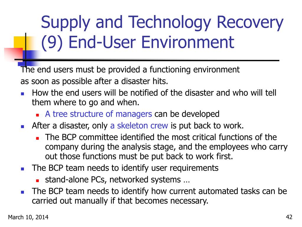 Supply and Technology Recovery (9) End-User Environment