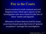 fire in the courts