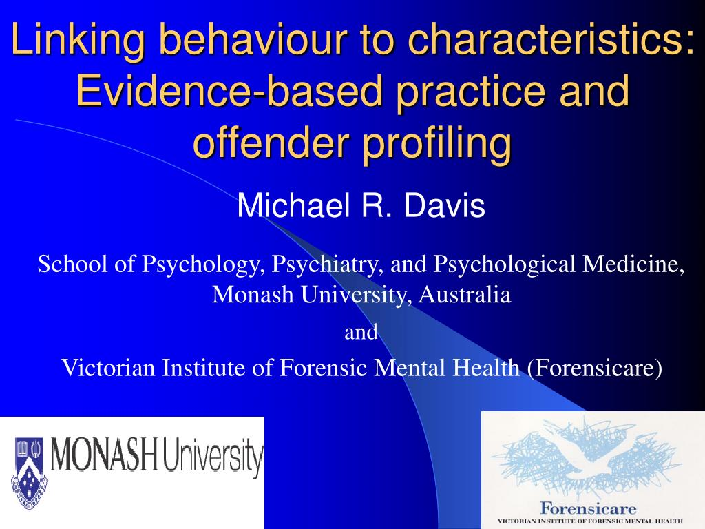 linking behaviour to characteristics evidence based practice and offender profiling l.