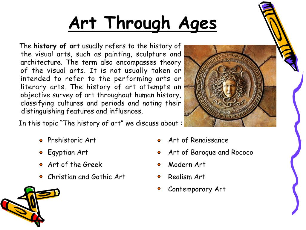 """In this topic """"The history of art"""" we discuss about :"""