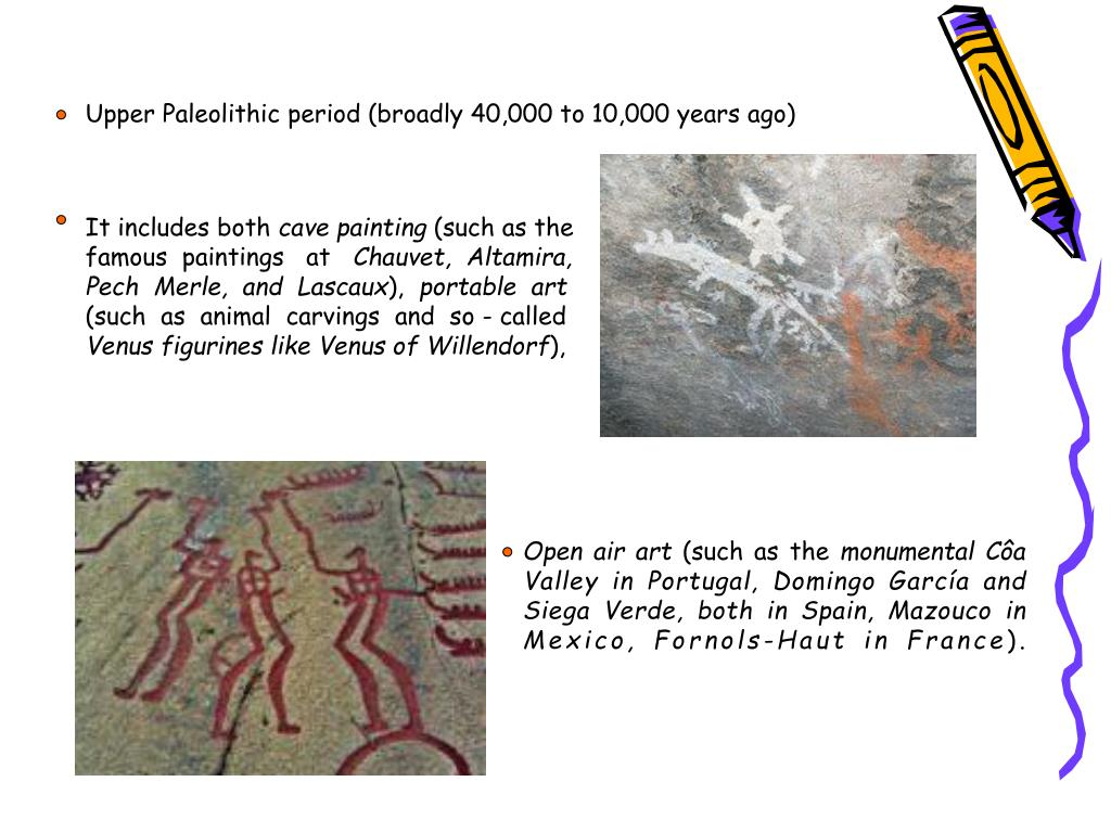 Upper Paleolithic period (broadly 40,000 to 10,000 years ago)