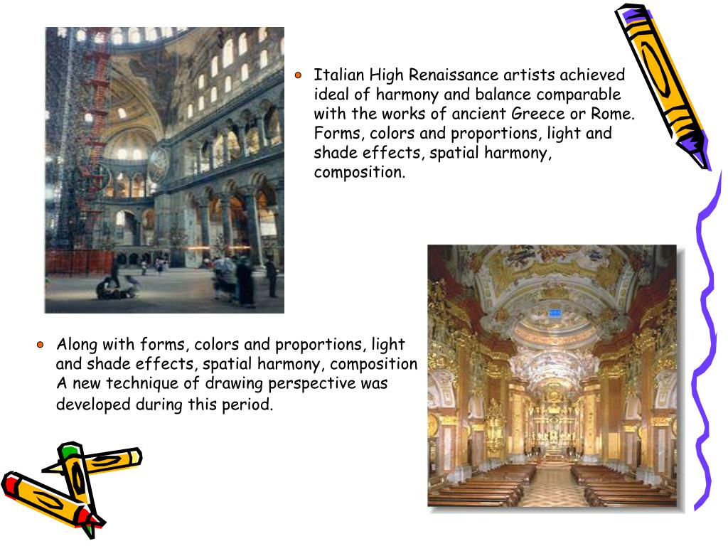 Italian High Renaissance artists achieved ideal of harmony and balance comparable with the works of ancient Greece or Rome.