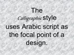 the calligraphic style uses arabic script as the focal point of a design